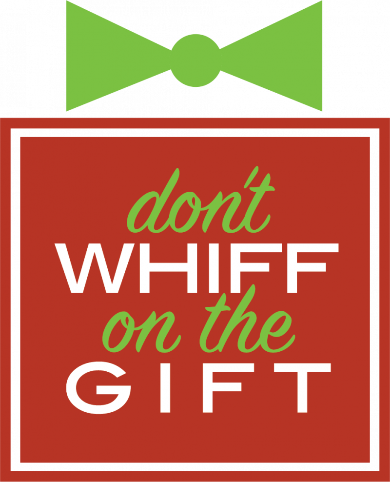 Don't Whiff on the Gift